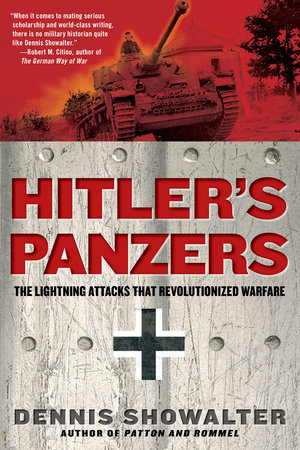 Hitler's Panzers by Dennis Showalter