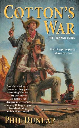 Cotton's War by Phil Dunlap