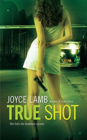 True Shot by Joyce Lamb
