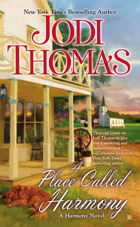A Place Called Harmony by Jodi Thomas