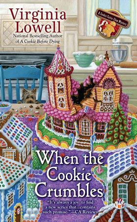 When the Cookie Crumbles by Virginia Lowell