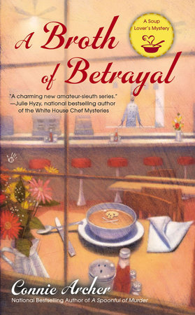 A Broth of Betrayal by Connie Archer