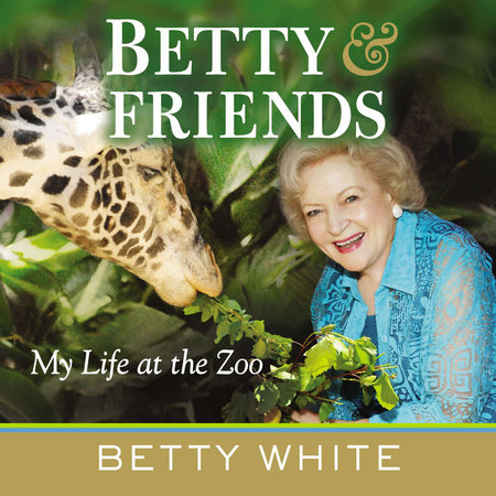 Betty & Friends by Betty White