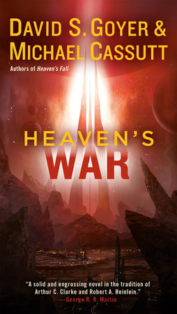Heaven's War by David S. Goyer
