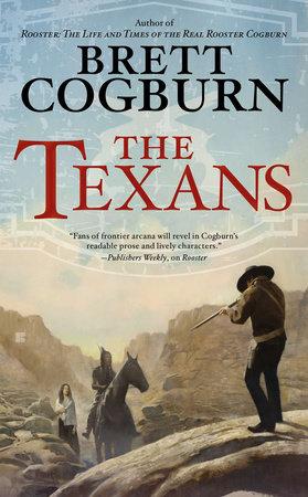 The Texans by Brett Cogburn
