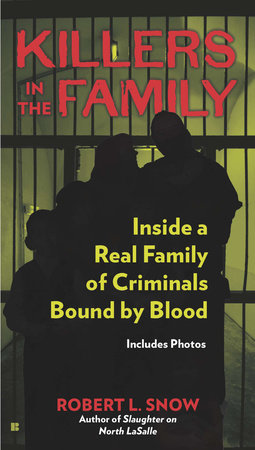 Killers in the Family by Robert L. Snow