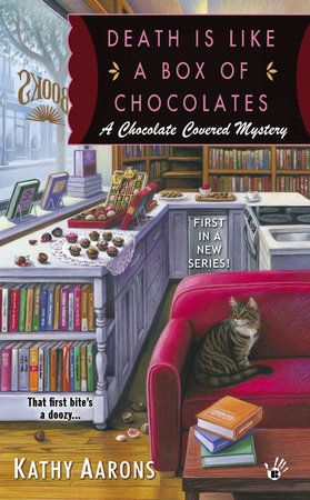 Death Is Like a Box of Chocolates by Kathy Aarons