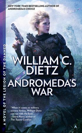 Andromeda's War by William C. Dietz