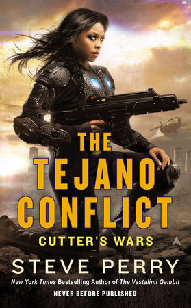 The Tejano Conflict by Steve Perry