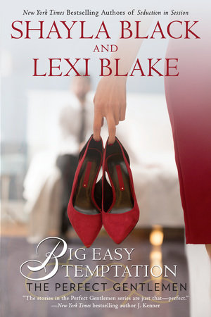 Big Easy Temptation by Shayla Black, Lexi Blake