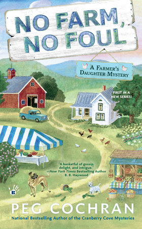 No Farm, No Foul by Peg Cochran