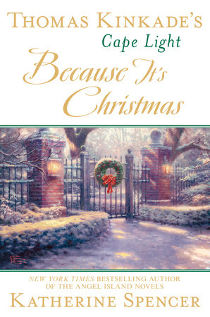 Thomas Kinkade's Cape Light: Because It's Christmas by Katherine Spencer