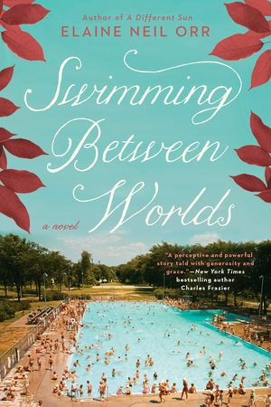 Swimming Between Worlds by Elaine Neil Orr