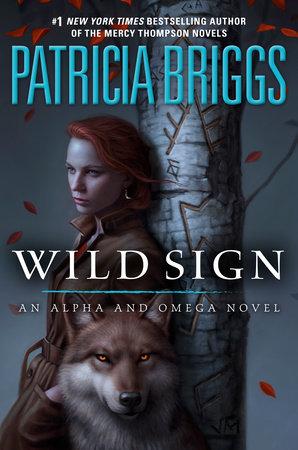 Wild Sign by Patricia Briggs