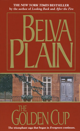 The Golden Cup by Belva Plain