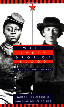 With Every Drop of Blood by James Lincoln Collier
