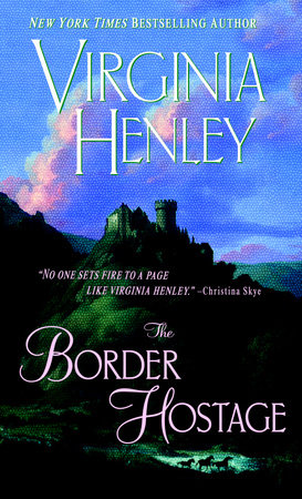 The Border Hostage by Virginia Henley