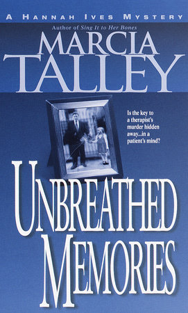 Unbreathed Memories by Marcia Talley