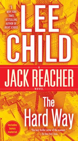 The Hard Way: A Jack Reacher Novel by Lee Child
