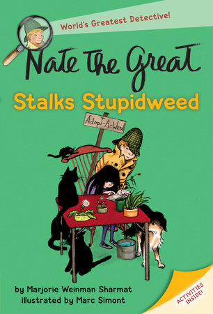 Nate the Great Stalks Stupidweed by Marjorie Weinman Sharmat