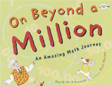 On Beyond a Million by David M. Schwartz