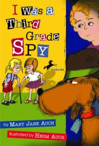 I Was a Third Grade Spy