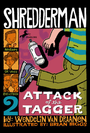 Shredderman: Attack of the Tagger by Wendelin Van Draanen
