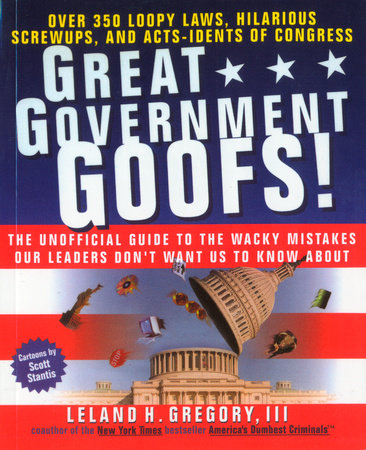 Great Government Goofs by Leland Gregory