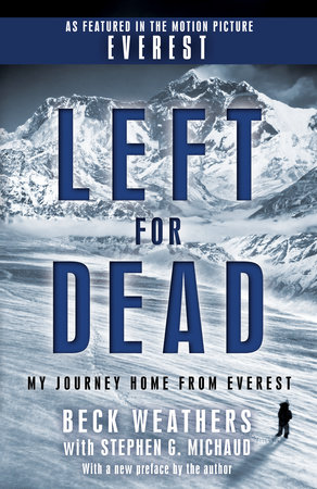 Left for Dead (Movie Tie-in Edition) by Beck Weathers and Stephen G. Michaud