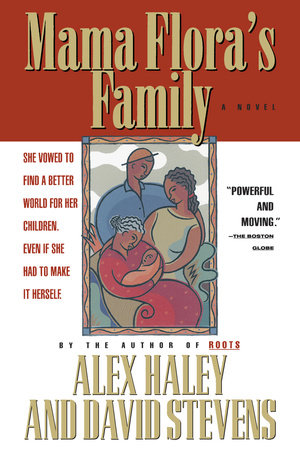Mama Flora's Family by Alex Haley and David Stevens