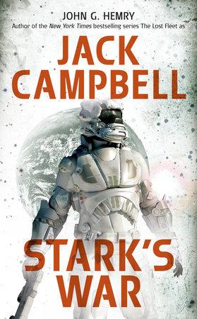 Stark's War by John G. Hemry and Jack Campbell