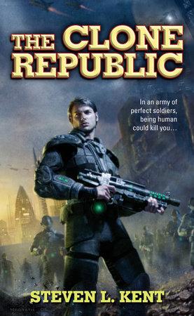 The Clone Republic by Steven L. Kent