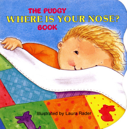 The Pudgy Where Is Your Nose? Book