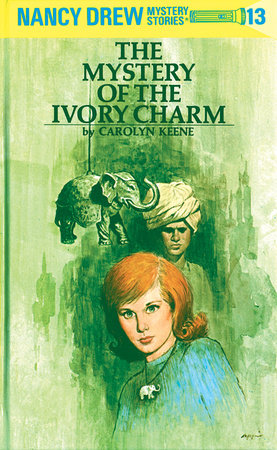 Nancy Drew 13: the Mystery of the Ivory Charm by Carolyn Keene