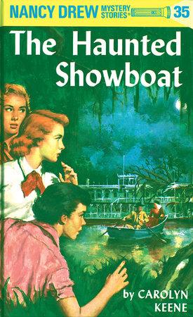 Nancy Drew 35: the Haunted Showboat by Carolyn Keene