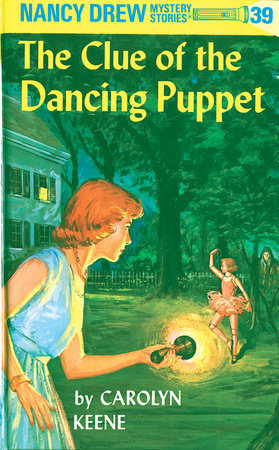 Nancy Drew 39: the Clue of the Dancing Puppet by Carolyn Keene