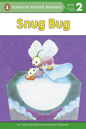 Snug Bug by Cathy East Dubowski