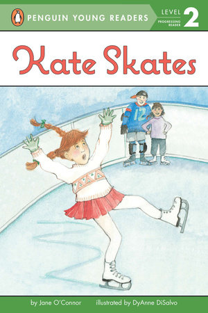 Kate Skates by Jane O'Connor