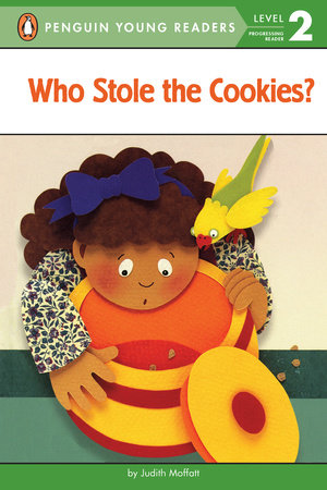 Who Stole the Cookies? by Judith Moffatt