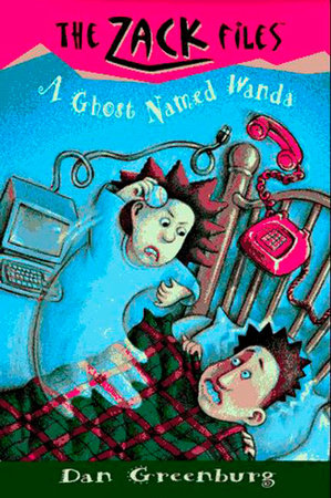 Zack Files 03: a Ghost Named Wanda by Dan Greenburg; Illustrated by Jack Davis
