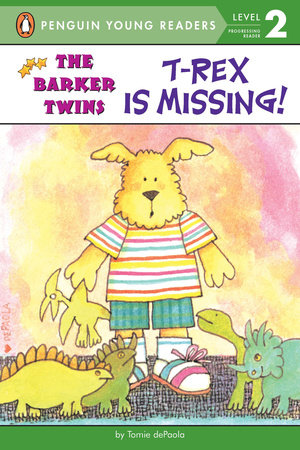 T-Rex Is Missing! by Tomie dePaola; Illustrated by Tomie dePaola