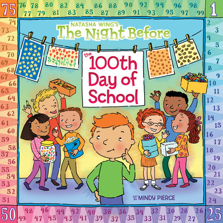 The Night Before the 100th Day of School by Natasha Wing