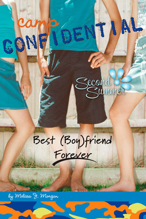 Best (Boy)friend Forever #9 by Melissa J. Morgan