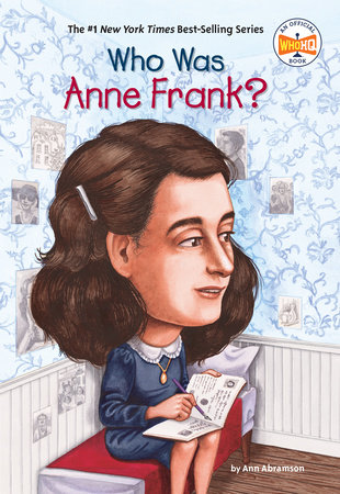 Who Was Anne Frank? by Ann Abramson and Who HQ