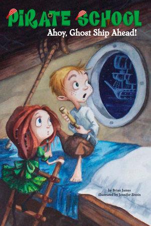 Ahoy, Ghost Ship Ahead! #2 by Brian James