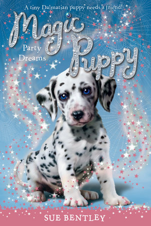 Party Dreams #5 by Sue Bentley
