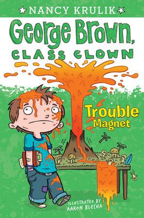 Trouble Magnet #2 by Nancy Krulik