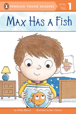 Max Has a Fish by Wiley Blevins