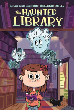 The Haunted Library #1 by Dori Butler; Illustrated by Aurore Damant