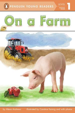 On a Farm by Alexa Andrews